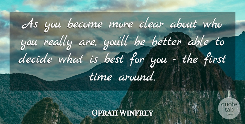 Oprah Winfrey Quote About Life, Inspiring, Success: As You Become More Clear...