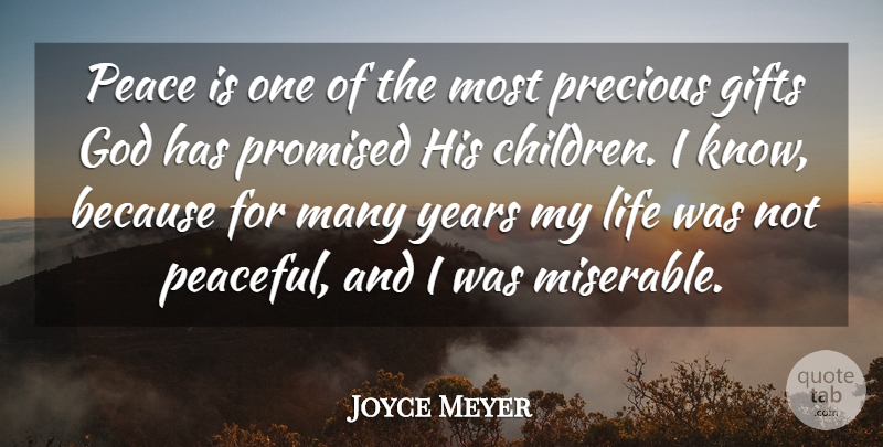 Joyce Meyer Quote About Motivational, Children, Years: Peace Is One Of The...