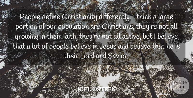 Joel Osteen Quote About Christian, Jesus, Believe: People Define Christianity Differently I...