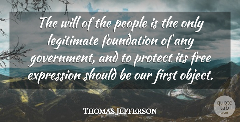 Thomas Jefferson Quote About Freedom, 4th Of July, Thinking: The Will Of The People...