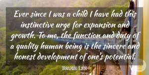 Bruce Lee Quote About Children, Greatness, Organization: Ever Since I Was A...
