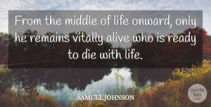 Carl Jung Quote About Time, Alive, Middle: From The Middle Of Life...