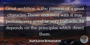 Leadership Quotes, Napoleon Bonaparte Quote About Leadership, War, Ambition: Great Ambition Is The Passion...