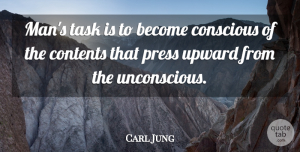 Carl Jung Quote About Men, Tasks, Belief: Mans Task Is To Become...