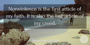 Violence Quotes, Mahatma Gandhi Quote About Peace, Lasts, Violence: Nonviolence Is The First Article...