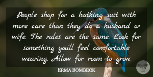 Erma Bombeck Quote About Funny, Wedding, Husband: People Shop For A Bathing...