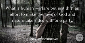 Peace Quotes, Henry David Thoreau Quote About Peace, War, Party: What Is Human Warfare But...