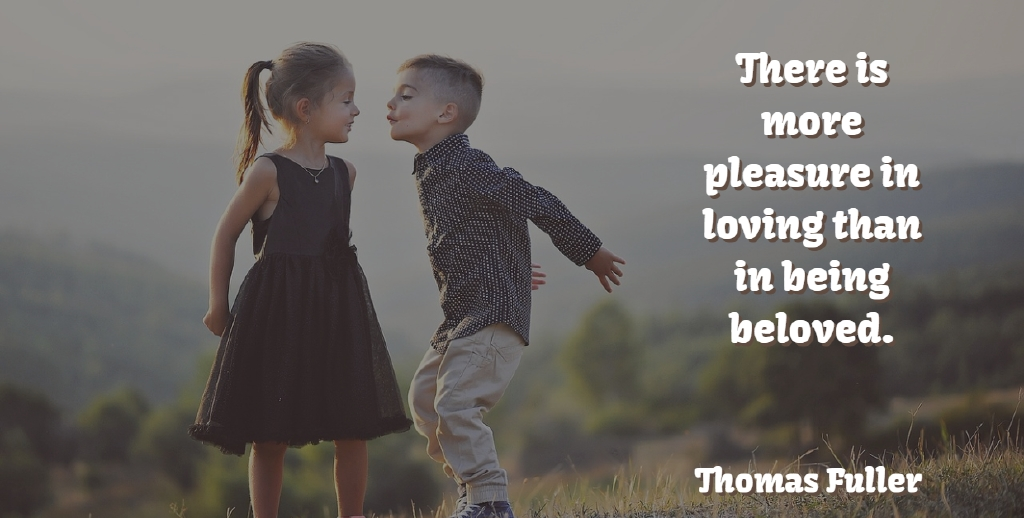 Thomas Fuller Quote About Love, Beloved, Pleasure: There Is More Pleasure In...