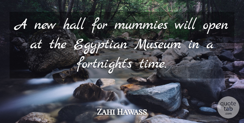 Foyer Museum Quotes : Zahi hawass a new hall for mummies will open at the