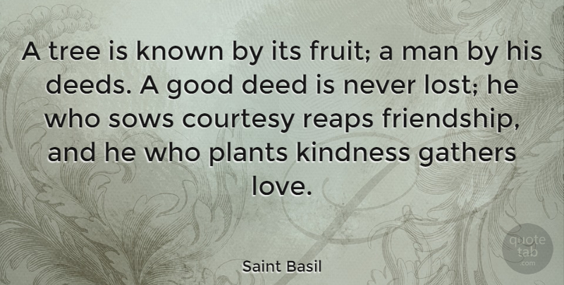 Saint Basil Quote About Love, Inspirational, Thankful: A Tree Is Known By...