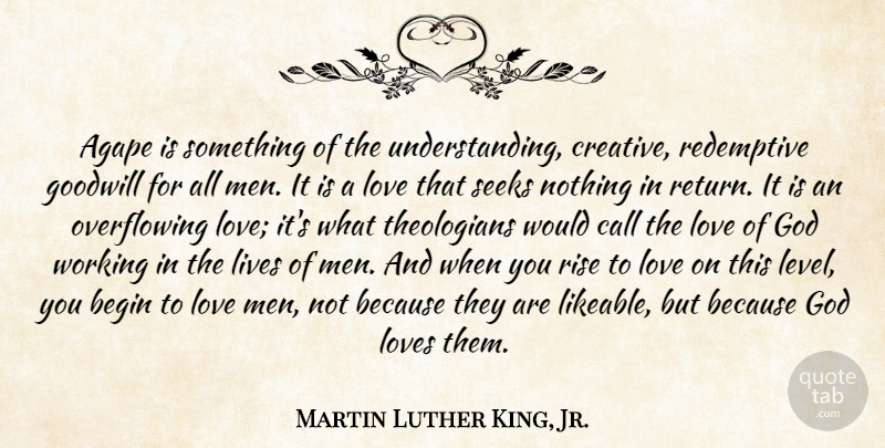 martin luther king jr agape is something of the understanding