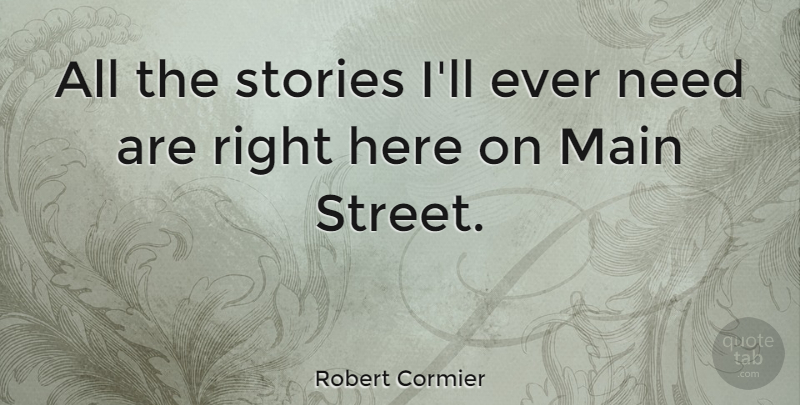 Robert Cormier Quote About American Author: All The Stories Ill Ever...