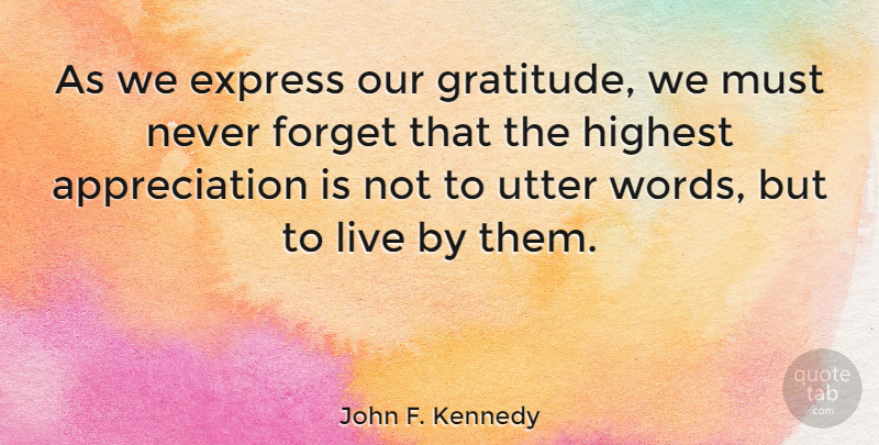 John F. Kennedy Quote About Inspirational, Thank You, Thanksgiving: As We Express Our Gratitude...