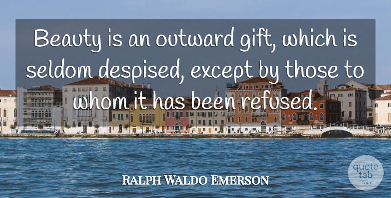 Ralph Waldo Emerson Quote About Funny, Beauty, Humor: Beauty Is An Outward Gift...