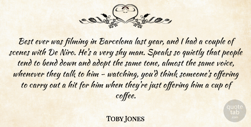 Toby Jones Quote About Couple, Coffee, Men: Best Ever Was Filming In...