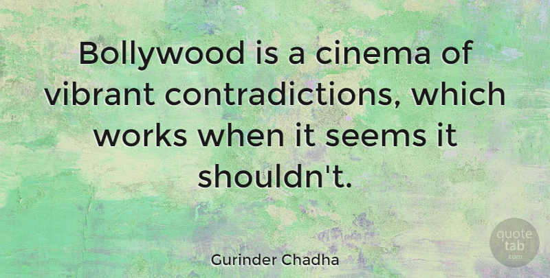 Gurinder Chadha Quote About Bollywood, Works: Bollywood Is A Cinema Of...