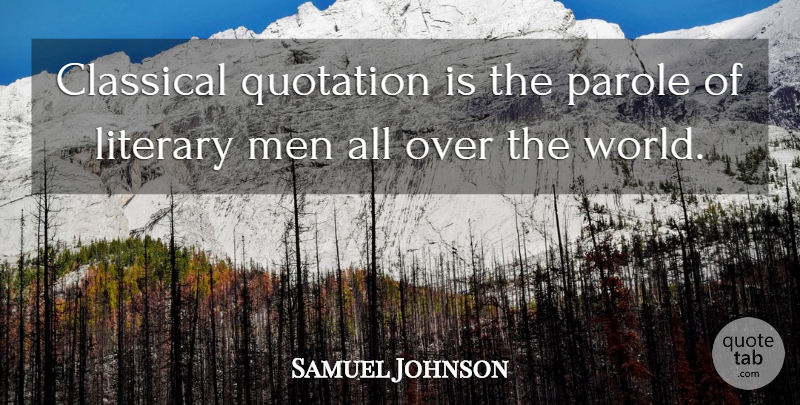 Samuel Johnson Quote About Book, Beer, Men: Classical Quotation Is The Parole...