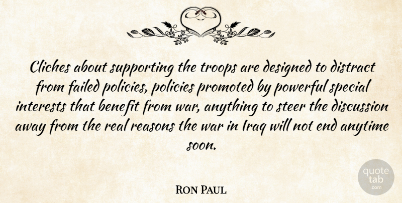 Ron Paul Quote About Powerful, Real, War: Cliches About Supporting The Troops...