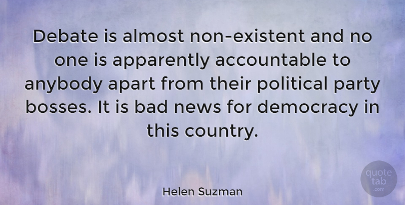 Helen Suzman Quote About Country, Party, Boss: Debate Is Almost Non Existent...