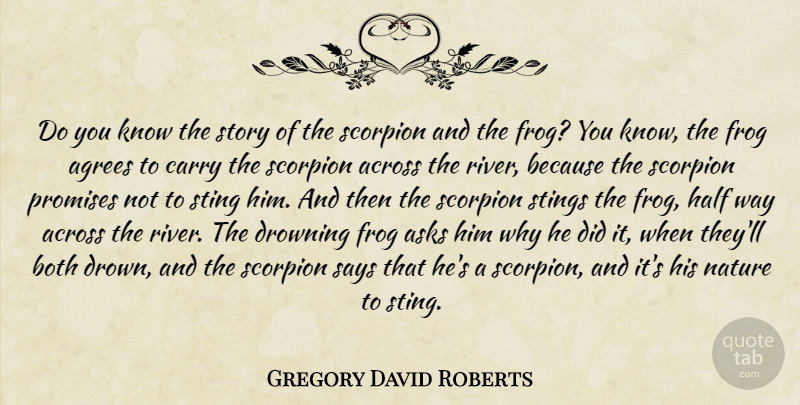 Gregory David Roberts Quote About Rivers, Promise, Stories: Do You Know The Story...