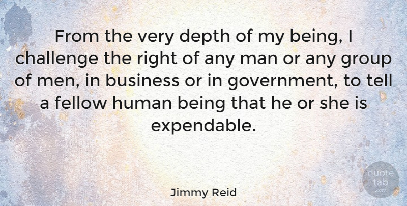 Jimmy Reid Quote About Men, Challenges, Depth: From The Very Depth Of...
