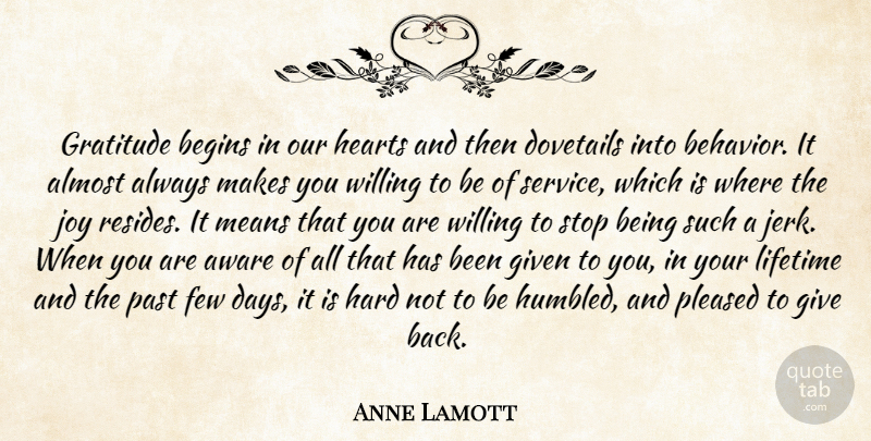 Anne Lamott Quote About Gratitude, Mean, Heart: Gratitude Begins In Our Hearts...