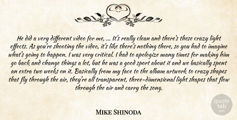 Mike Shinoda Quote About Air, Album, Apologize, Artwork, Basically: He Did A Very Different...