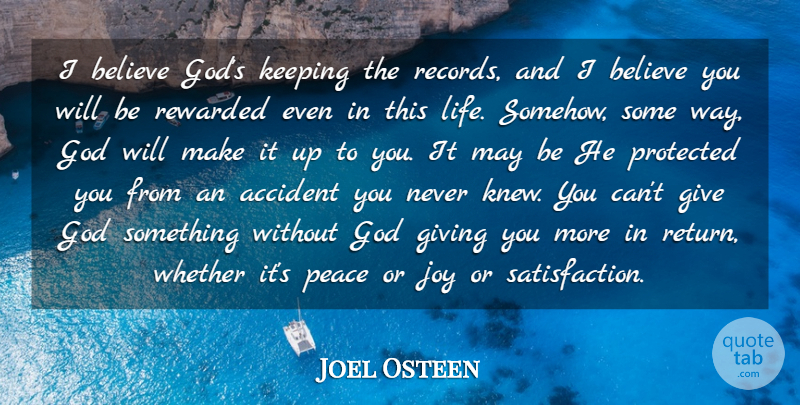 Joel Osteen Quote About Believe, Giving, Joy: I Believe Gods Keeping The...