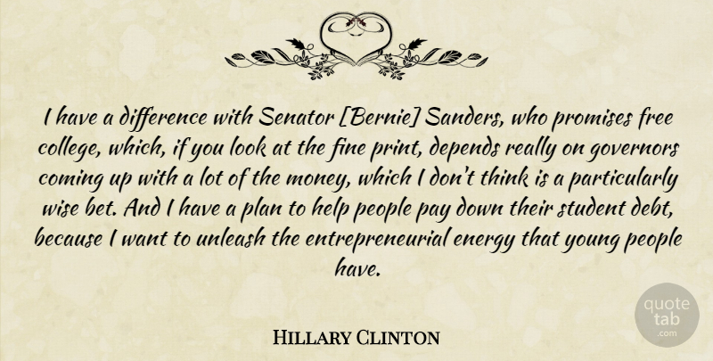 Hillary Clinton Quote About Wise, College, Thinking: I Have A Difference With...