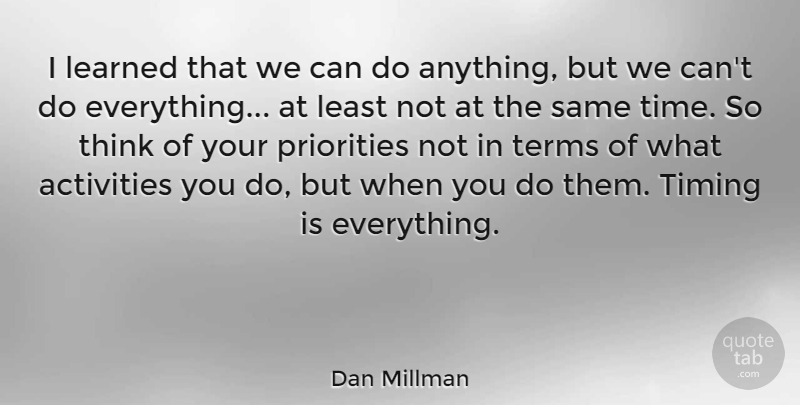 Dan Millman Quote About Motivational, Basketball, Spiritual: I Learned That We Can...