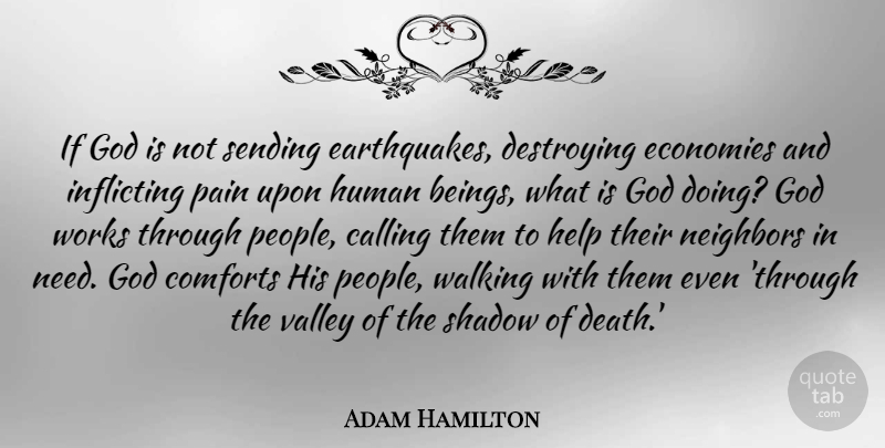 Adam Hamilton Quote About Calling, Comforts, Death, Destroying, Economies: If God Is Not Sending...