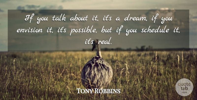 Tony Robbins Quote About Inspirational, Life, Motivational: If You Talk About It...