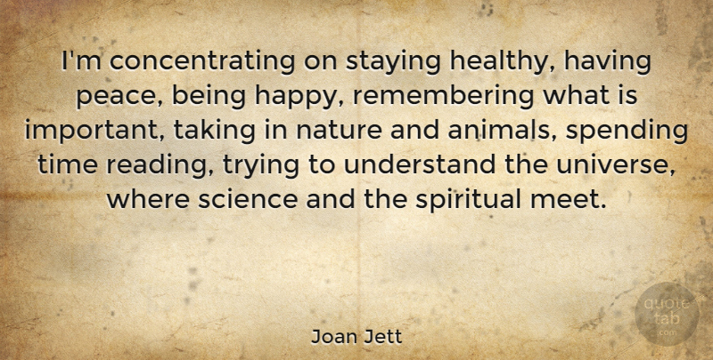 Joan Jett Quote About Being Happy, Spiritual, Stay Strong: Im Concentrating On Staying Healthy...