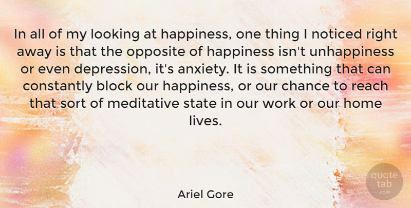 Ariel Gore Quote About Happiness, Block, Home: In All Of My Looking...