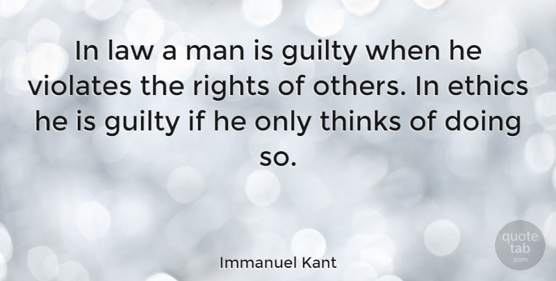 Immanuel Kant Quote About Inspirational, Trust, Betrayal: In Law A Man Is...