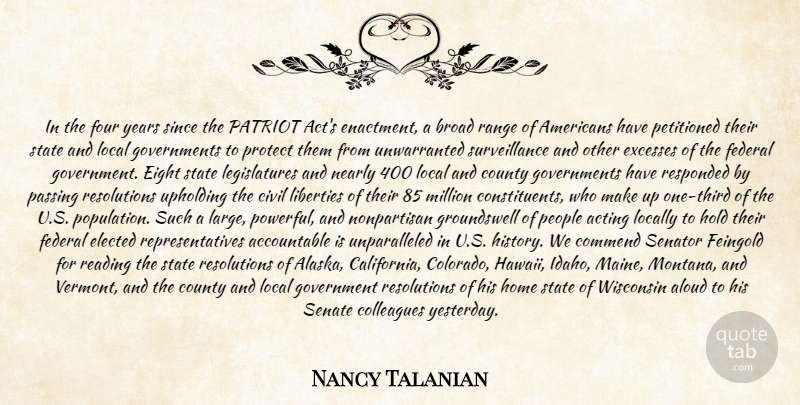 Nancy Talanian Quote About Acting, Aloud, Broad, Civil, Colleagues: In The Four Years Since...
