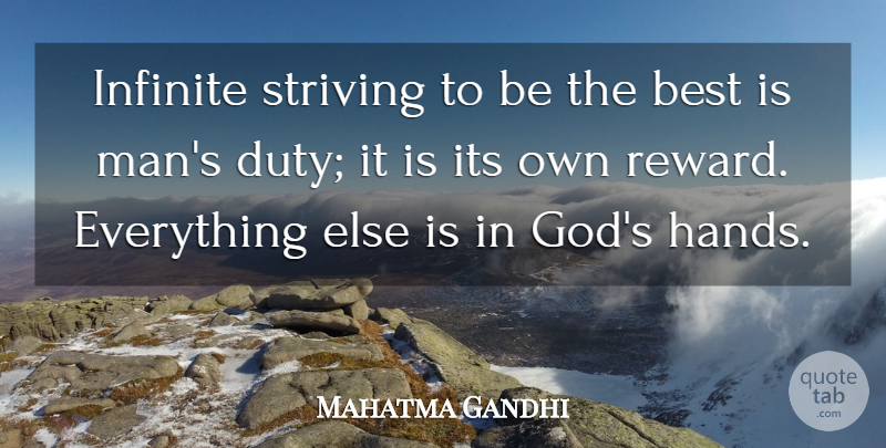Mahatma Gandhi Quote About Success, God, Men: Infinite Striving To Be The...