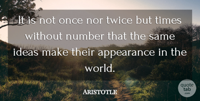 Aristotle Quote About Workout, Philosophical, Live Life: It Is Not Once Nor...