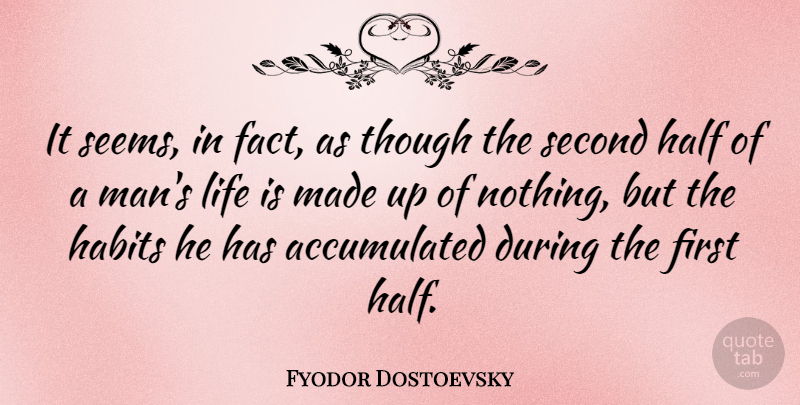 Fyodor Dostoevsky Quote About Life, Men, Second Chance: It Seems In Fact As...