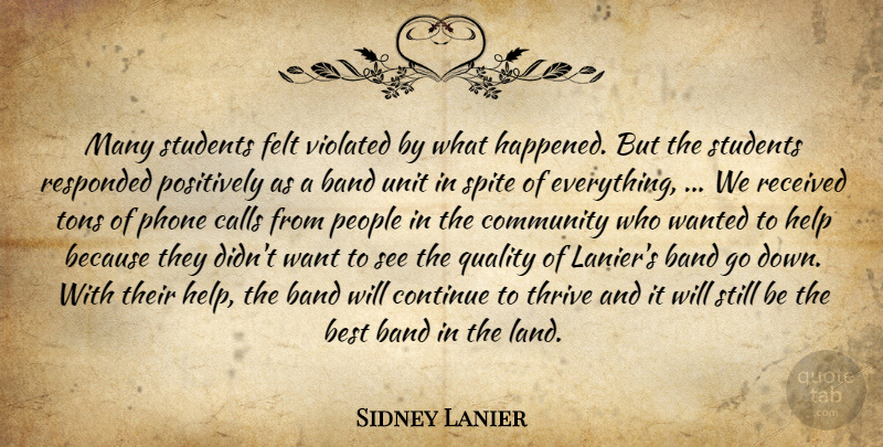 Sidney Lanier Quote About Band, Best, Calls, Community, Continue: Many Students Felt Violated By...