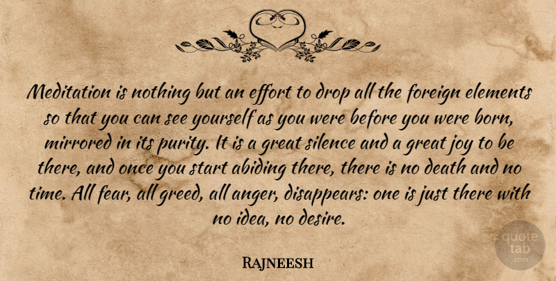 Rajneesh Quote About Anger, Ideas, Effort: Meditation Is Nothing But An...