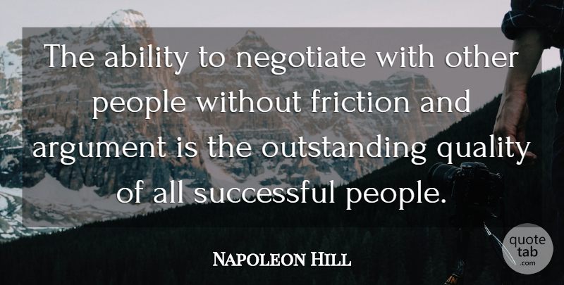 Napoleon Hill Quote About Successful, People, Quality: The Ability To Negotiate With...