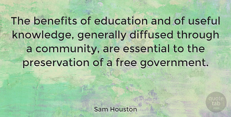 Sam Houston Quote About Education, Government, Aquariums: The Benefits Of Education And...