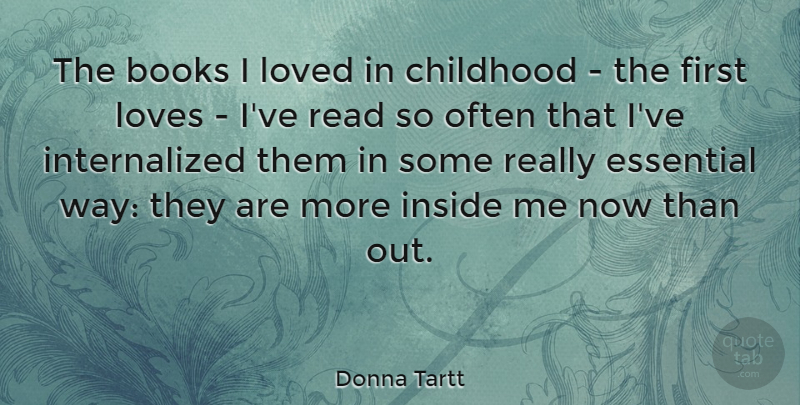 Donna Tartt Quote About Book, First Love, Aquariums: The Books I Loved In...