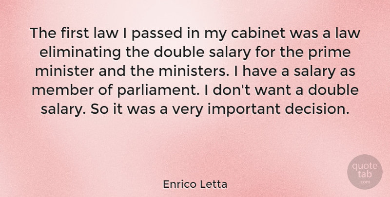 Enrico Letta Quote About Cabinet, Double, Member, Minister, Passed: The First Law I Passed...