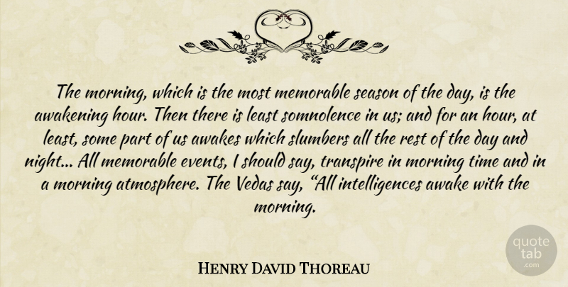 Henry David Thoreau Quote About Morning, Memorable, Night: The Morning Which Is The...