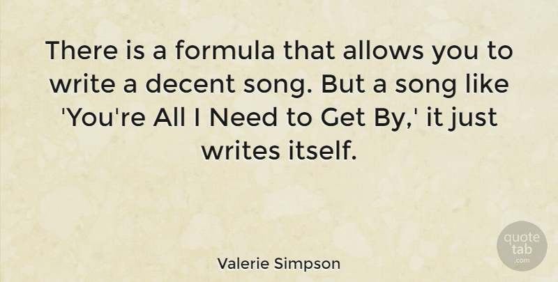 Valerie Simpson Quote About Formula: There Is A Formula That...