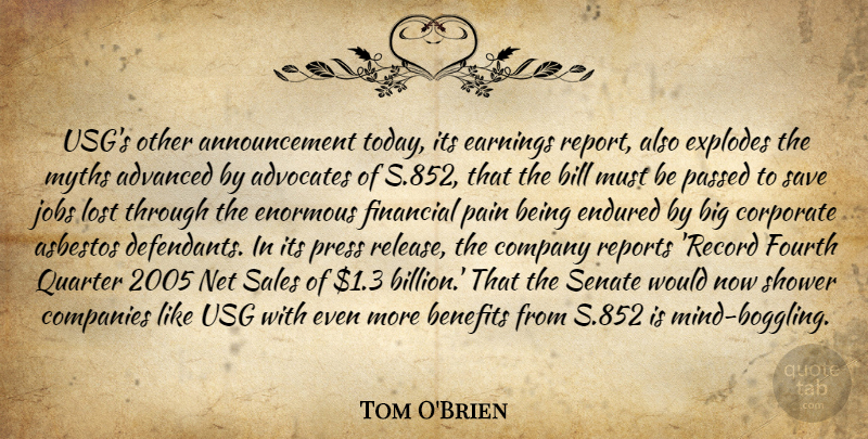 Tom O'Brien Quote About Advanced, Benefits, Bill, Companies, Company: Usgs Other Announcement Today Its...