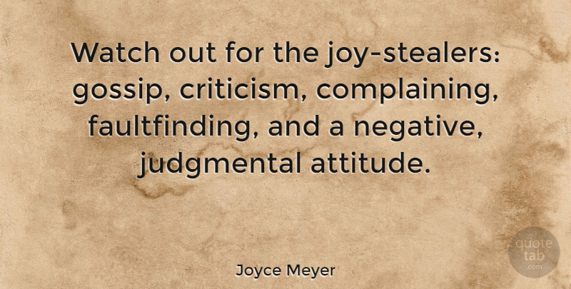 Joyce Meyer Quote About Motivational, Depression, Attitude: Watch Out For The Joy...