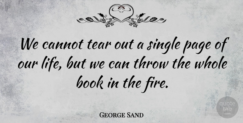George Sand Quote About Suicide, Witty, Book: We Cannot Tear Out A...